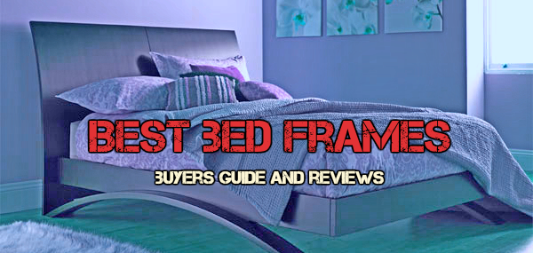 check what is the best bed frames jan 2018 guide and reviews