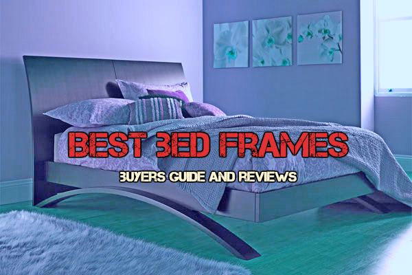 Best Bed Frames 2018 – Buyer's Guide
