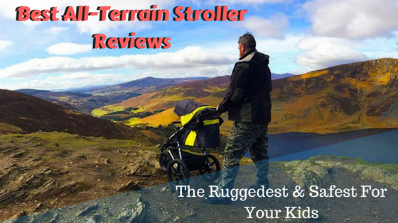 Best All-Terrain Stroller Reviews