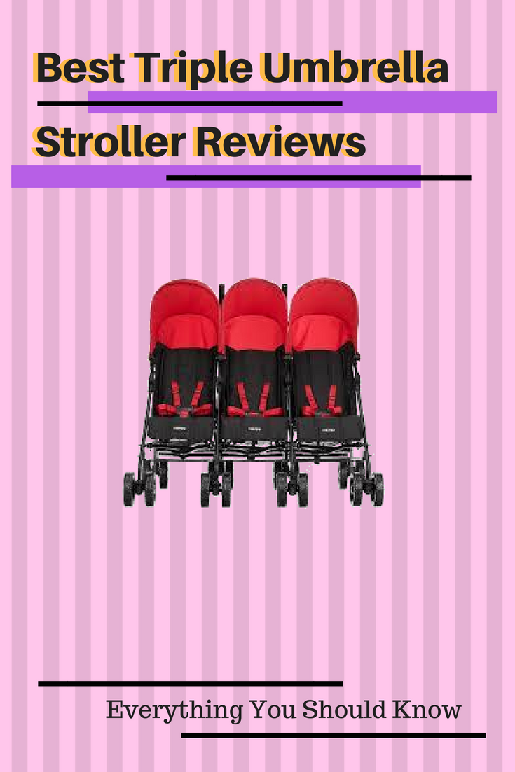 Best Triple Umbrella Stroller Reviews