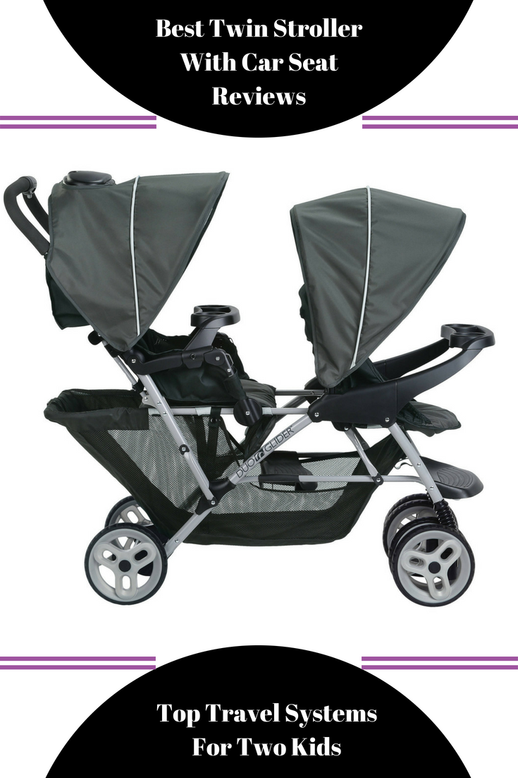 Best Twin Stroller With Car Seat Reviews