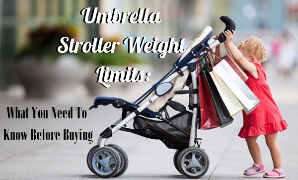 Umbrella Stroller Weight Limits featured image