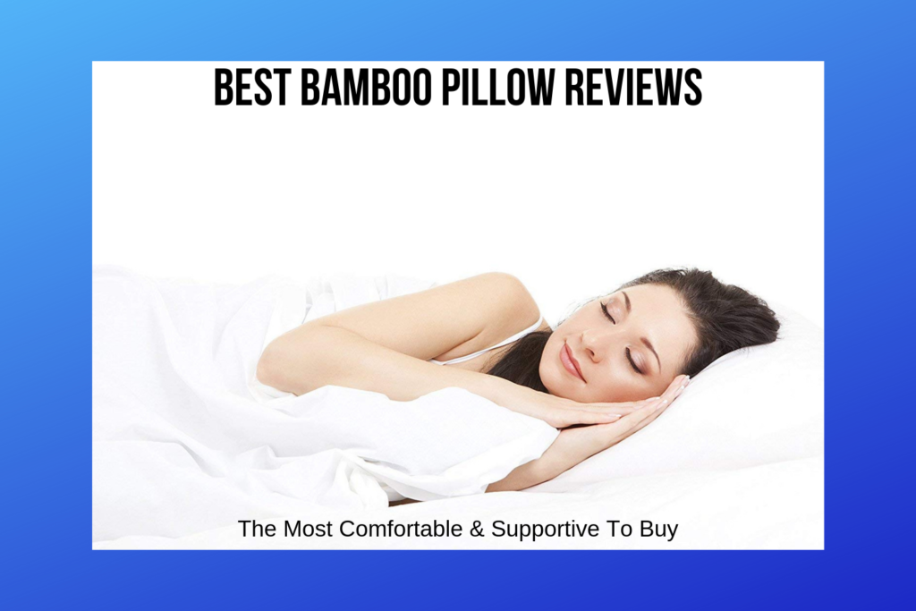 Best Bamboo Pillow Reviews featured image