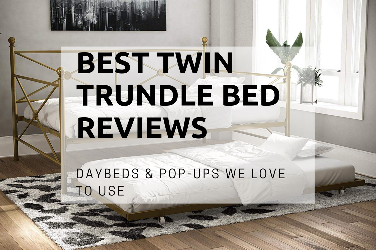 BEST TWIN TRUNDLE BED